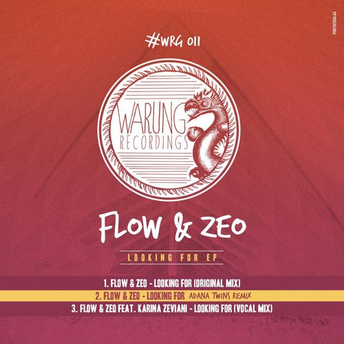 Flow & Zeo - Looking For [WRG011]