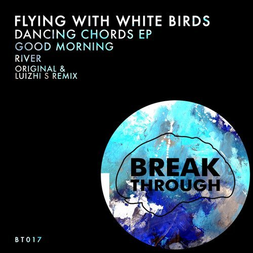 Flying With White Birds - Dancing Chords EP [BT017]