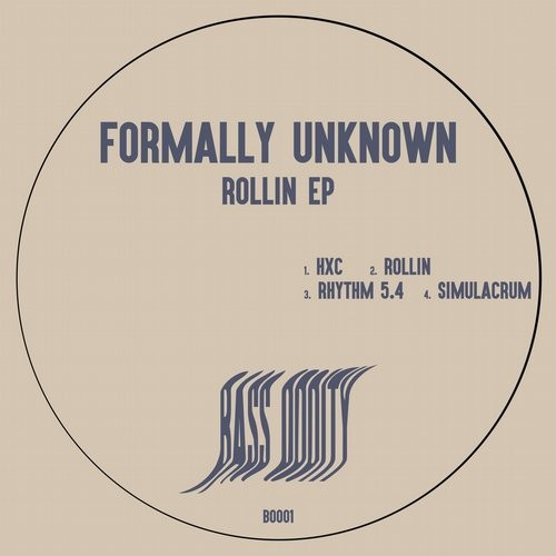 Formally Unknown – Rollin [BO001]