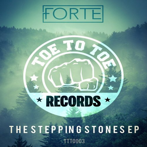 Forte - The Stepping Stones EP [TTT0003]