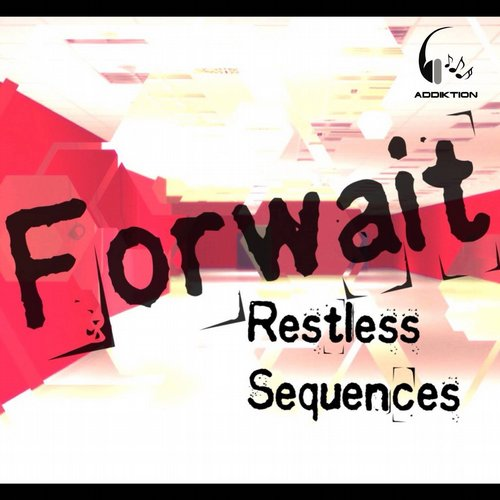 Forwait - Restless Sequences [ADD825]