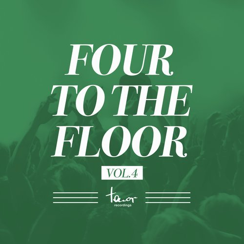 VA - Four To The Floor, Vol. 4 [TNRCOMP245]