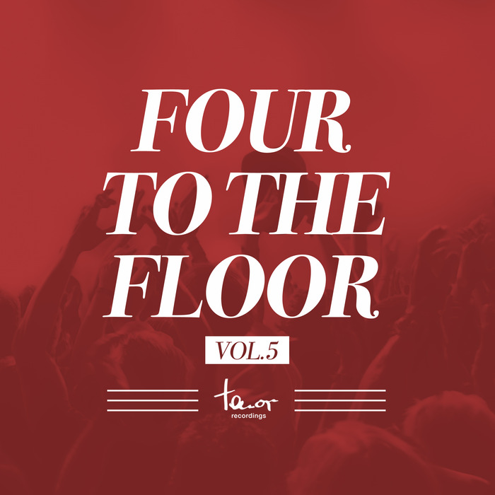 VA - Four To The Floor, Vol. 5 [TNRCOMP260]