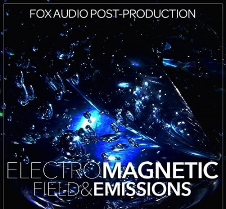 Fox Audio Post Production ElectroMagnetic Field And Emissions WAV