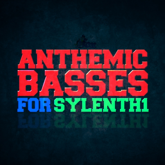 Fox Samples Anthemic Basses For Sylenth1 WAV MiDi Sylenth1