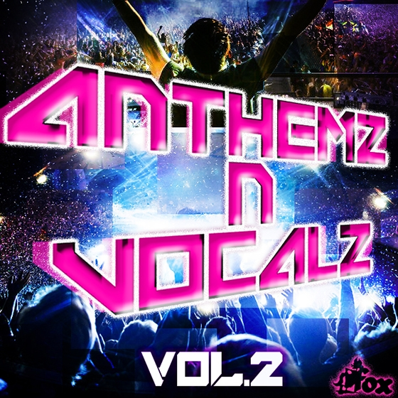 Fox Samples Anthemz N Vocalz Vol 2 WAV MiDi