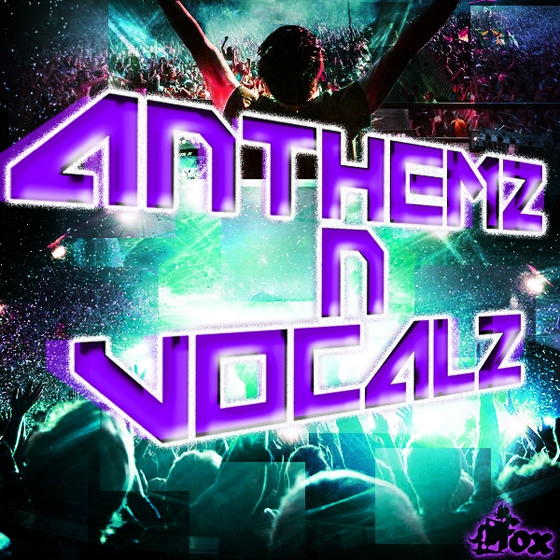 Fox Samples Anthemz N Vocalz WAV MiDi