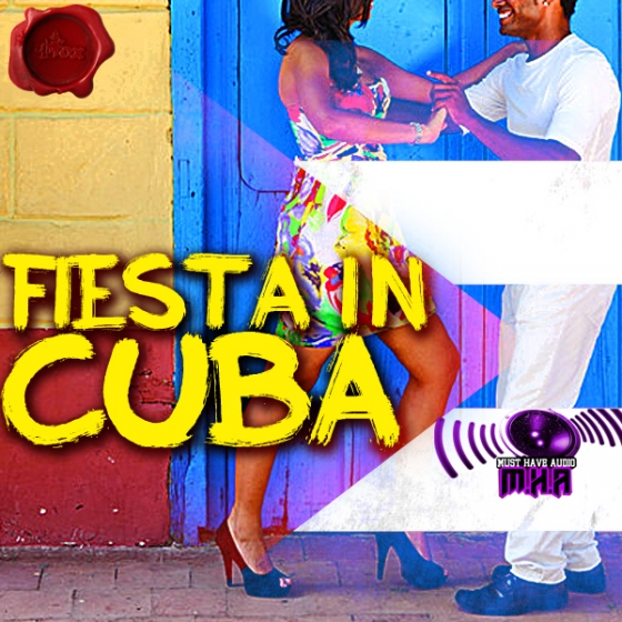 Fox Samples Must Have Audio Fiesta In Cuba WAV MiDi