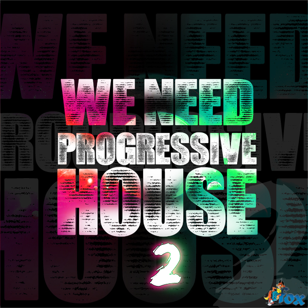Fox Samples We Need Progressive House 2
