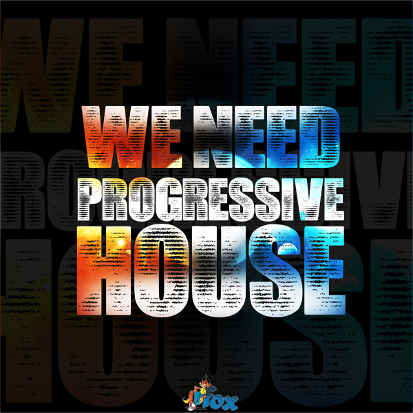 Fox Samples We Need Progressive House