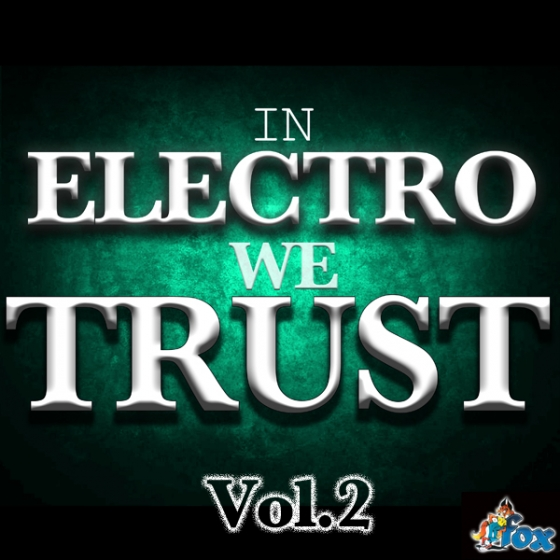 Fox Samples in Electro We Trust vol.2 WAV MiDi-AUDIOSTRiKE
