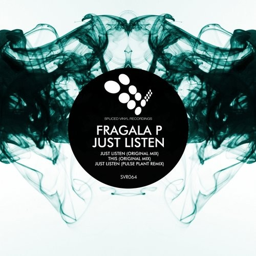 Fragala P – Just Listen [SVR0064]