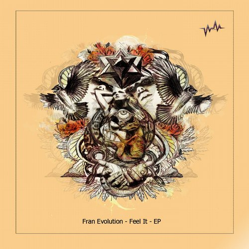 Fran Evolution - Feel It EP [WM0069]