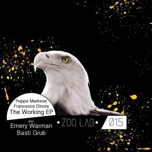 Francesco Dinoia, Peppe Markese – The Working [ZL015]