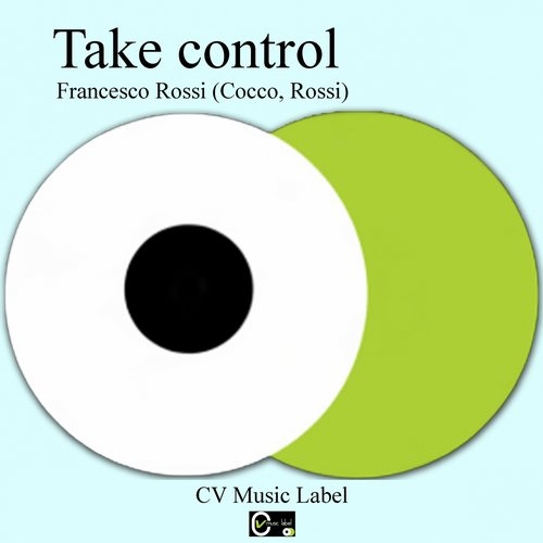 Francesco Rossi - Take Control [361459 6698342]