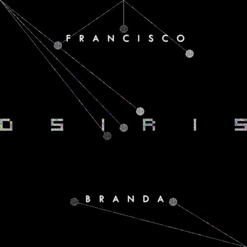 Francisco Branda - Osiris