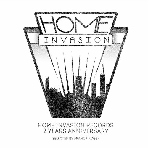 "Franck Roger – Home Invasion Records ""2 Years Anniversary"" [91647]"