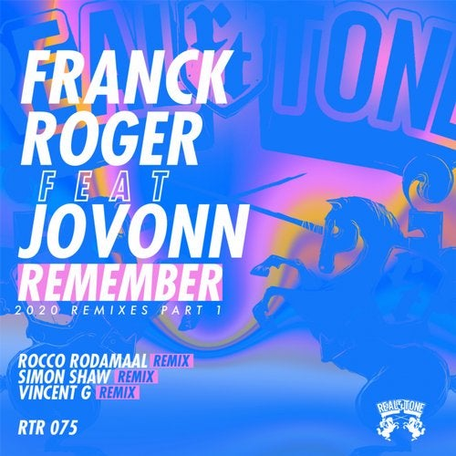 Franck Roger, Jovonn – Remember (2020 Remixes) Part 1 [RTR075]