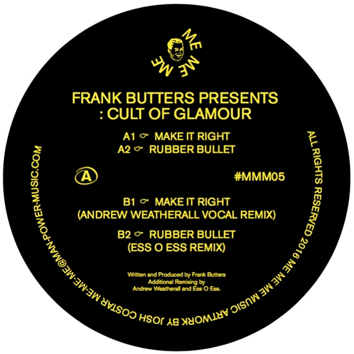 Frank Butters pres. Cult of Glamour - Make It Right [MEMEME05]
