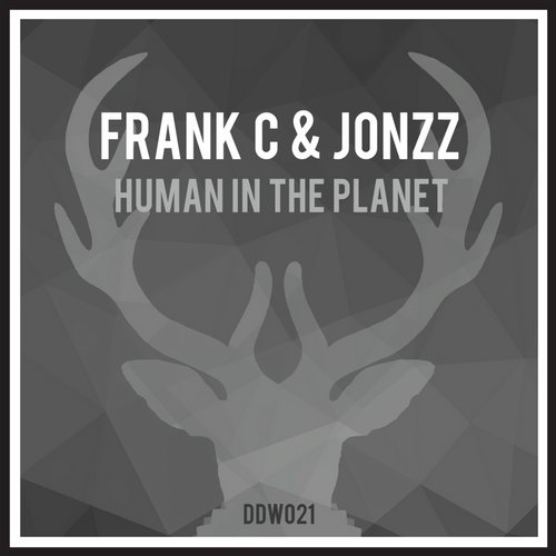 Frank C, Jonzz – Human In The Planet [DDW021]