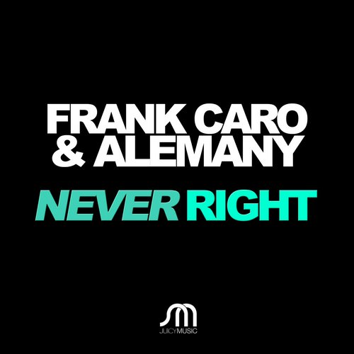 Frank Caro, Alemany - Never Right [JMD357]