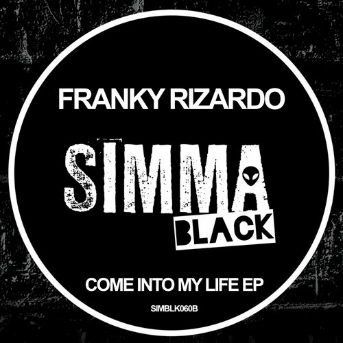 Franky Rizardo – Come Into My Life EP [SIMBLK060B]