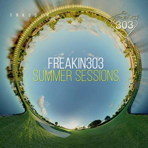 Freakin303 Summer Sessions [FRK014]