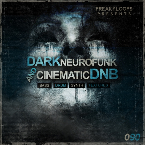 Freaky Loops Dark Neurofunk and Cinematic DnB WAV-AUDIOSTRiKE