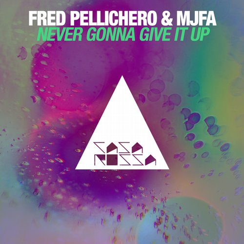 Fred Pellichero, MJFA - Never Gonna Give It Up
