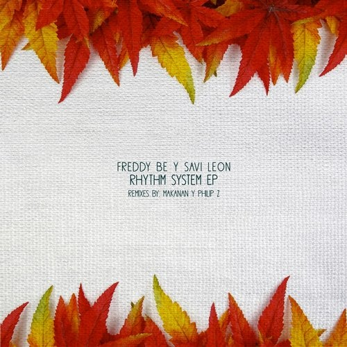 Freddy Be, Savi Leon – Sands Of Time [NVR069]