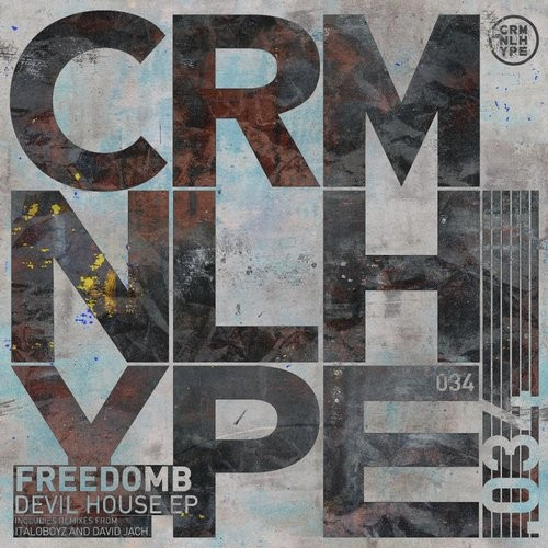 FreedomB – Devil House EP [CHR034]