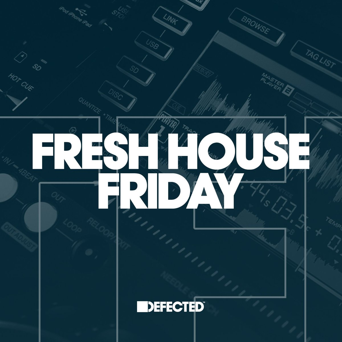 Fresh House Friday By Defected 2018-05-18