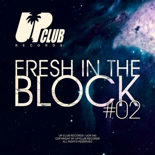 Fresh In The Block, Volume 2 [UCR 043]