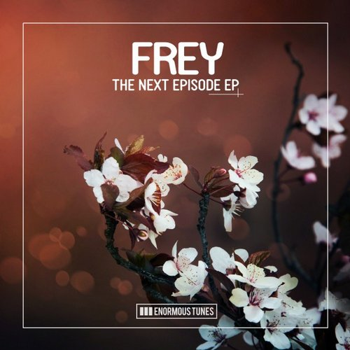 Frey – The Next Episode [ETR303]
