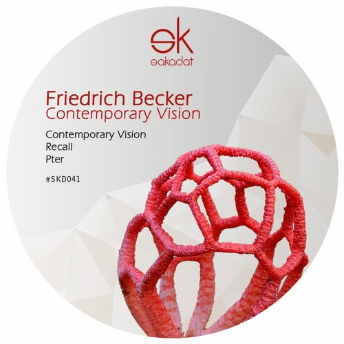 Friedrich Becker – Contemporary Vision [SKD041]