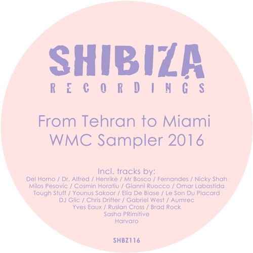 VA - From Tehran to Miami, WMC Sampler 2016 [SHBZ116]