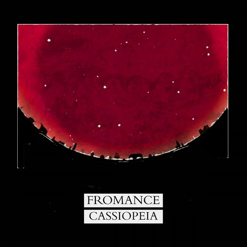 Fromance - Cassiopeia EP [MBD110]