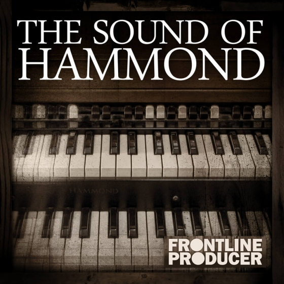 Frontline Producer The Sound Of Hammond WAV REX