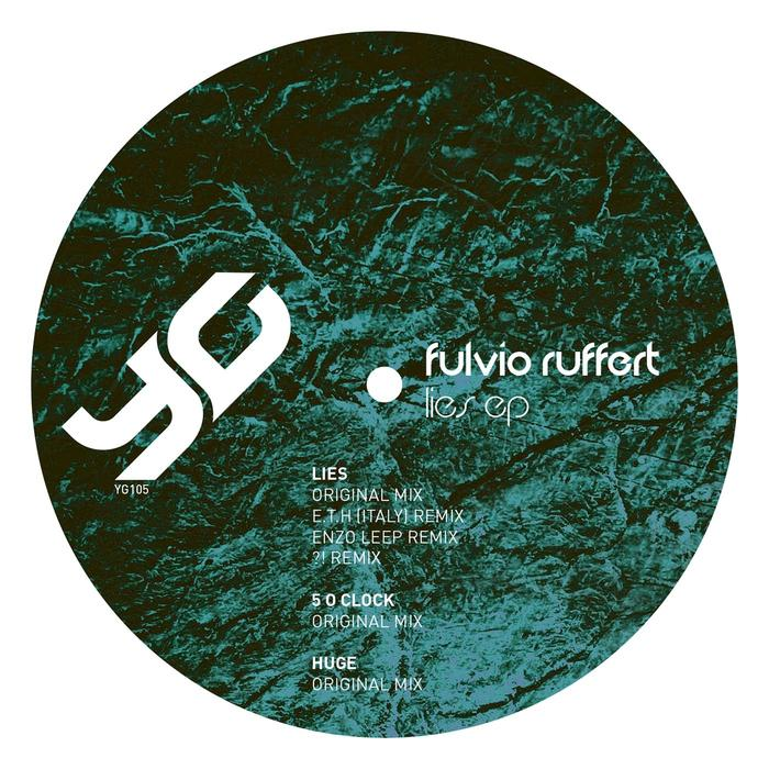 Fulvio Ruffert - Lies EP [YG 105]