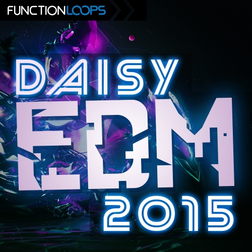 Function Loops Daisy EDM 2015