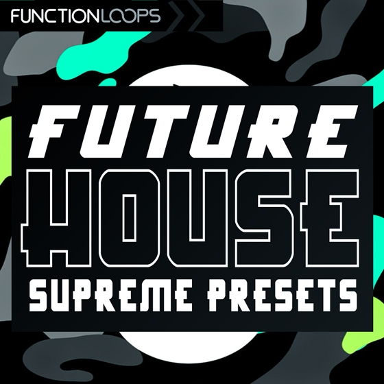 Function Loops Future House Supreme Presets For REVEAL SOUND SPiRE SBF