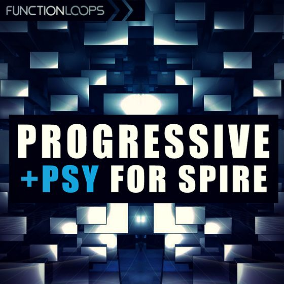 Function Loops Progressive And Psy For REVEAL SOUND SPiRE