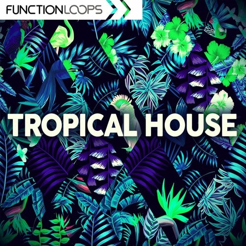 Function Loops Tropical House WAV MiDi REVEAL SOUND SPiRE NATiVE iNSTRUMENTS MASSiVE ABLETON LiVE RACKS