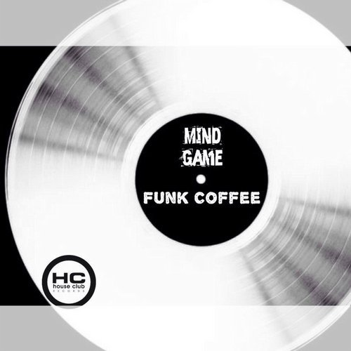 Funk Coffe - Mind Game [HCR085]