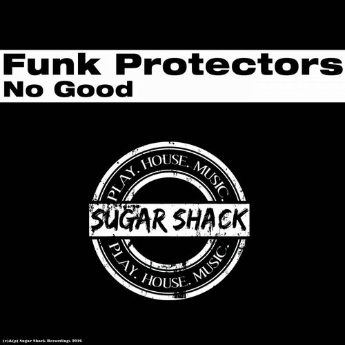 Funk Protectors - No Good [SSR123]