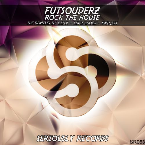 Futsouderz - Rock the House (The Remixes) [SR053]
