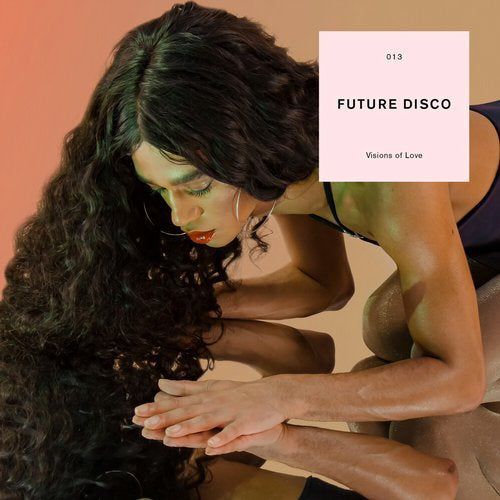 VA - Future Disco Visions of Love [NEEDCD039D]