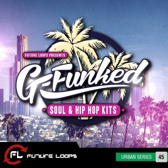 Future Loops G-Funked Soul and Hip Hop Kits WAV REX