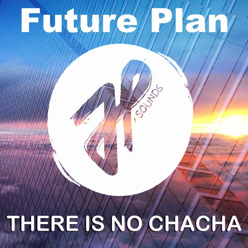 Future Plan - There Is No Chacha [100946 04]