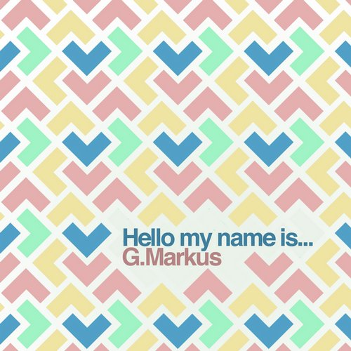 G.Markus - Hello My Name Is... [SM033]